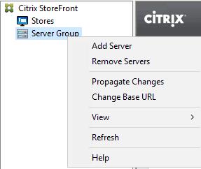 Machine generated alternative text: Citrix StoreFront  Stores  Server Gr  ciTR!X'  Add Server  Remove Servers  Propagate Changes  Change Base URL  Refresh  Help