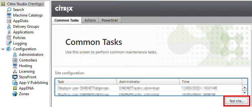 """Machine generated alternative text: Citrix Studio  C) Search  Machine Catalogs  AppDisks  g Delivery Groups  Applications  Policies  Logging  v Configuration  g  Administrators  Controllers  Hosting  Licensing  StoreFront  App-V Publishing  AppDNA  'O zones  ciTR!X  Common Tasks  Common Tasks  Use this screen to perform common maintenance tasks.  Site configuration  Administrator  Time  Test site""""."""